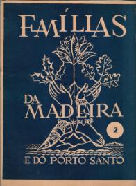 FAMÍLIAS DA MADEIRA E DO PORTO SANTO