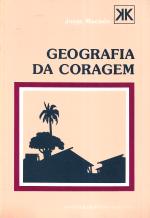 GEOGRAFIA DA CORAGEM