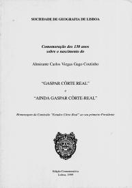 GASPAR CÔRTE-REAL / AINDA GASPAR CÔRTE REAL