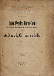 JOÃO PEREIRA CÔRTE-REAL(CONSELHEIRO DE GUERRA DE EL-REI D. JOÃO IV) E AS NAUS DA CARREIRA DA ÍNDIA