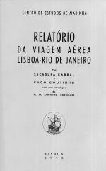 RELATÓRIO DA VIAGEM AÉREA LISBOA-RIO DE JANEIRO
