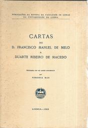CARTAS DE D. FRANCISCO MANUEL DE MELO A DUARTE RIBEIRO DE MACEDO