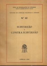 SUBVERSÃO E CONTRA-SUBVERSÃO (1-NATUREZA E FUNDAMENTOS DA GUERRA SUBVERSIVA; 2-A RESPOSTA À GUERRA SUBVERSIVA; 3-A NAÇÃO E A CONTRA-SUBVERSÃO)