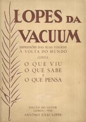 LOPES DA VACUUM-IMPRESSÕES DAS SUAS VIAGENS À VOLTA DO MUNDO