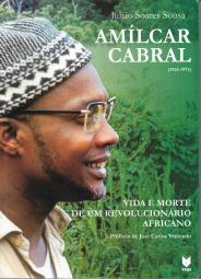 AMÍLCAR CABRAL-VIDA E MORTE DE UM REVOLUCIONÁRIO AFRICANO