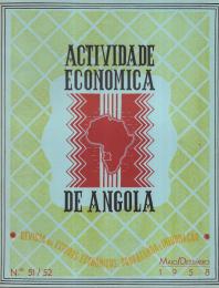 ACTIVIDADE ECONÓMICA DE ANGOLA-REVISTA DE ESTUDOS ECONÓMICOS, PROPAGANDA E INFORMAÇÃO