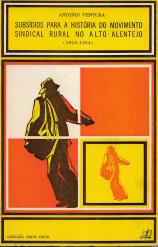 SUBSÍDIOS PARA A HISTÓRIA DO MOVIMENTO SINDICAL RURAL NO ALTO ALENTEJO (1910-1914)