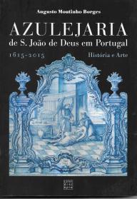 AZULEJARIA DE S. JOÃO DE DEUS EM PORTUGAL (1615-2015)