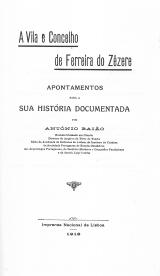 A VILA E O CONCELHO DE FERREIRA DO ZÊZERE