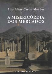 A MISERICÓRDIA DOS MERCADOS