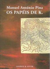 OS PAPÉIS DE K.