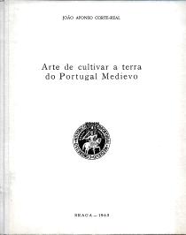 ARTE DE CULTIVAR A TERRA DO PORTUGAL MEDIEVO