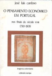 O PENSAMENTO ECONÓMICO EM PORTUGAL NOS FINAIS DO SÉCULO XVIII (1780-1808)