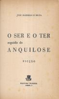 O SER E O TER SEGUIDO DE ANQUILOSE