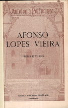 AFONSO LOPES VIEIRA - PROSA E VERSO-ANTOLOGIA