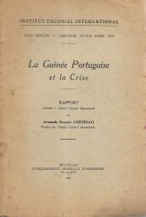 LA GUINÉE PORTUGAISE ET LA CRISE (RAPPORT)