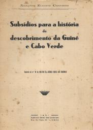 SUBSÍDIOS PARA A HISTÓRIA DO DESCOBRIMENTO DA GUINÉ E CABO VERDE