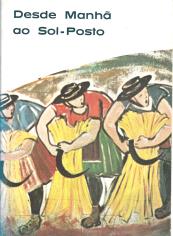 DESDE MANHÃ AO SOL-POSTO