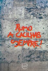 RUMO A CACILHAS, SEMPRE!