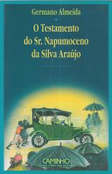 O TESTAMENTO DO SR. NEPOMUCENO DA SILVA ARAÚJO