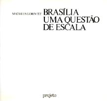 BRASÍLIA, UMA QUESTÃO DE ESCALA