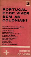 PORTUGAL PODE VIVER SEM AS COLÓNIAS?