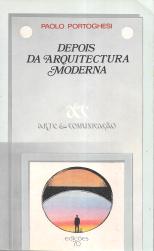 DEPOIS DA ARQUITECTURA MODERNA