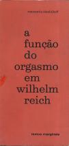 A FUNÇÃO DO ORGASMO EM WILHELM REICH