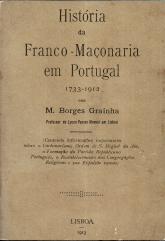 HISTÓRIA DA FRANCO-MAÇONARIA EM PORTUGAL(1733-1912)
