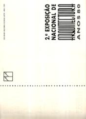 2ª EXPOSIÇÃO NACIONAL DE ARQUITECTURA ANOS 80