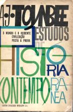 ESTUDOS DE HISTÓRIA CONTEMPORÂNEA-A CIVILIZAÇÃO POSTA À PROVA-O MUNDO E O OCIDENTE