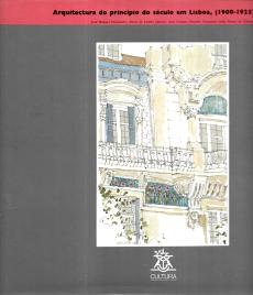 ARQUITECTURA DO PRINCÍPIO DO SÉCULO EM LISBOA (1900-1925)