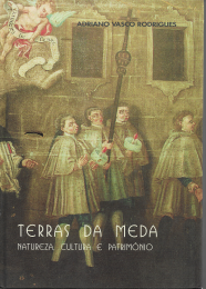 TERRAS DA MEDA - NATUREZA, CULTURA E PATRIMÓNIO