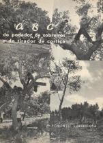 ABC DO PODADOR DE SOBREIROS E DO TIRADOR DE CORTIÇA