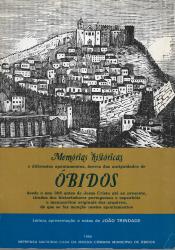 MEMÓRIAS HISTÓRICAS E DIFERENTES APONTAMENTOS ACERCA DAS ANTIGUIDADES DE ÓBIDOS