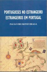 PORTUGUESES NO ESTRANGEIRO-ESTRANGEIROS EM PORTUGAL