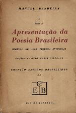 APRESENTAÇÃO DA POESIA BRASILEIRA SEGUIDA DE UMA PEQUENA ANTOLOGIA