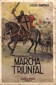 MARCHA TRIUNFAL-NARRATIVAS DA EPOPEIA MILITAR PORTUGUESA SÉCULO XII AO SÉCULO XX