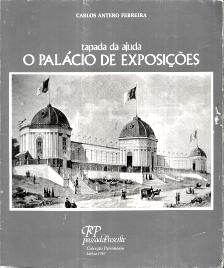 O PALÁCIO DE EXPOSIÇÕES - TAPADA DA AJUDA