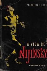 A VIDA DE NIKJINSKY