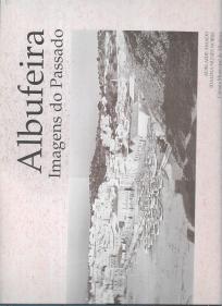 ALBUFEIRA - IMAGENS DO PASSADO